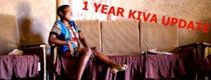 1 year Kiva: May update